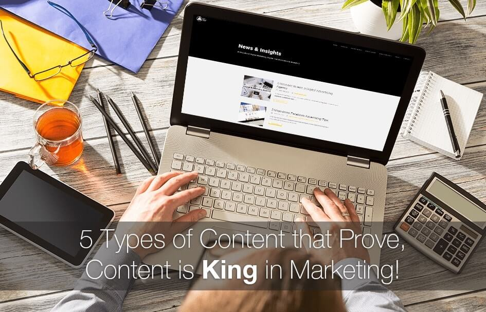 5-Types-of-Content-that-Prove-Content-is-King-in-Marketing